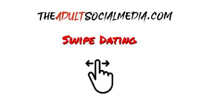 Adult Social Media Swipe Dating